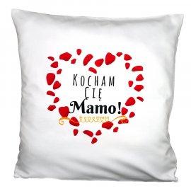 Poszewka Kocham Cię Mamo! na poduszkę 40x40